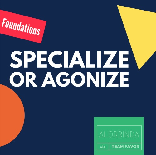 specialize-or-agonize_52kb