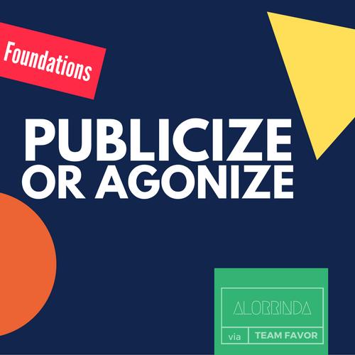 publicize-or-agonize
